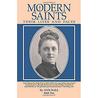 Modern Saints: Their Lives and Faces Book Two