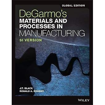 Di DeGarmo materiali e processi nella produzione (Paperback)