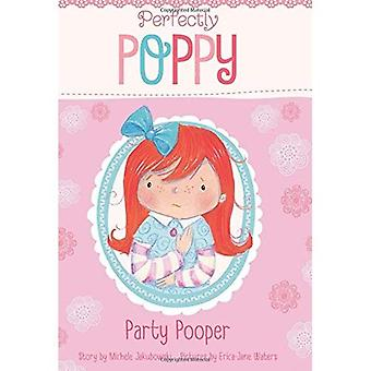 Party Pooper (Perfectly Poppy)