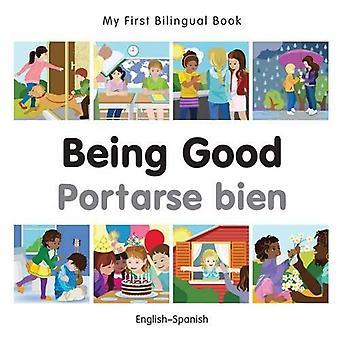 Min första tvåspråkiga bok - att vara bra - spanska-engelska