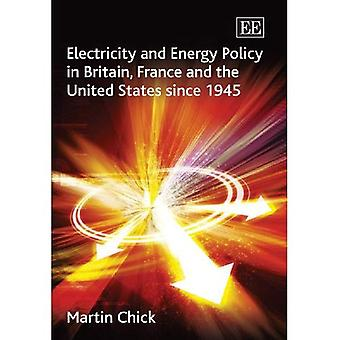 Strom und Energiepolitik in Großbritannien, Frankreich und den Vereinigten Staaten seit 1945