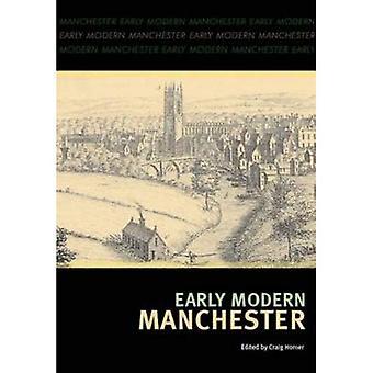 Early Modren Manchester