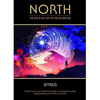 North : The Rise and Fall of the Polar Cosmos