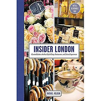 Insider London: A Curated Guide to the Most . Shops, Restaurants, and Cultural Experiences