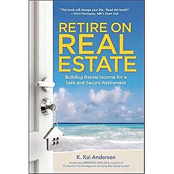In den Ruhestand auf Immobilien: Gebäude Mieteinnahmen für einen sicheren Ruhestand