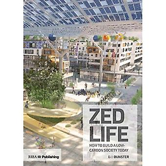 ZEDlife: How to build a low-carbon society today