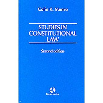 Studies in Constitutional Law by Munro & Colin R.