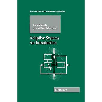 Adaptive Systems  An Introduction by Mareels & Iven
