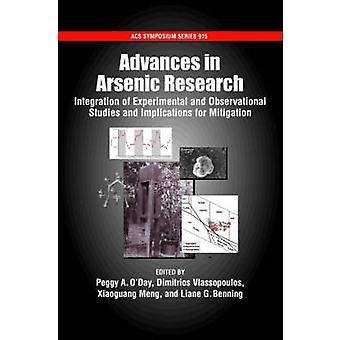 Advances in Arsenic Research Integration of Experimental and Observational Studies and Implications for Mitigation by ODay & Peggy A.