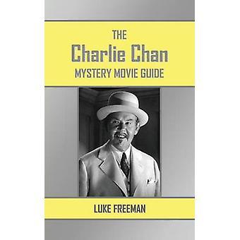 Le Guide de film de Charlie Chan mystère par Freeman & Luc