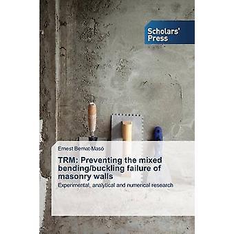 TRM empêchant l'échec bendingbuckling mixte des murs de maçonnerie par BernatMas Ernest