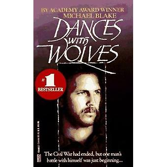 Dances with Wolves by Michael Blake - 9780449134481 Book