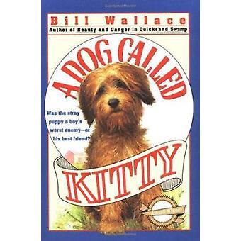 Dog Called Kitty Book