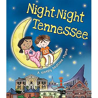 Night-Night Tennessee by Katherine Sully - Helen Poole - 978149264777