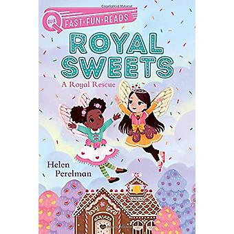A Royal Rescue - Royal Sweets 1 by Helen Perelman - 9781481494786 Book