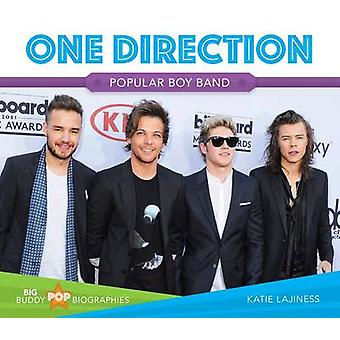 One Direction - Popular Boy Band by Katie Lajiness - 9781680780567 Book
