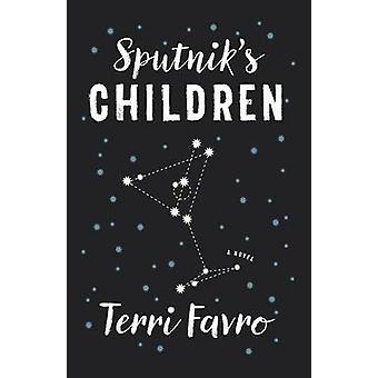 Sputnik's Children by Terri Favro - 9781770413412 Book