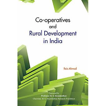 Co-Operatives & Rural Development in India by Rais Ahmad - 9788177083