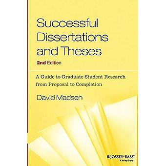 Succès mémoires et thèses: un Guide pour obtenir leur diplôme de recherche des étudiants de la proposition jusqu'à la fin (Jossey-Bass supérieur et l'éducation des adultes série)