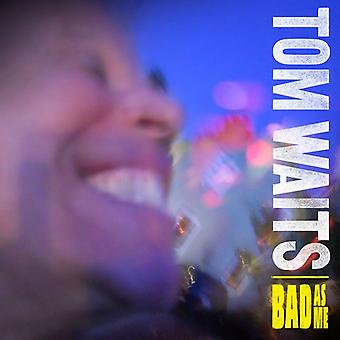 Tom Waits - Bad as Me [CD] USA import