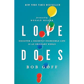 Love Does (Paperback) by Goff Bob Miller Donald