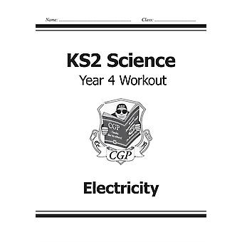 KS2 Science Year Four Workout: Electricity (for the New Curriculum) (Paperback) by Cgp Books