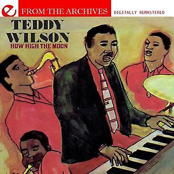 Teddy Wilson - How High the Moon-From the Archives [CD] USA import