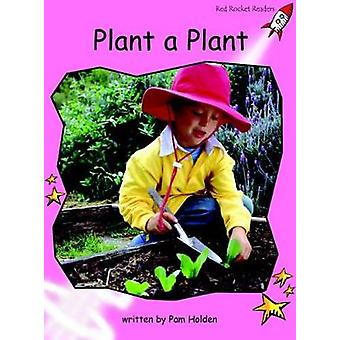 Plant a Plant by Pam Holden