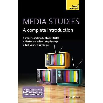 Introduction complète de Media Studies A Teach Yourself par Joanne creux