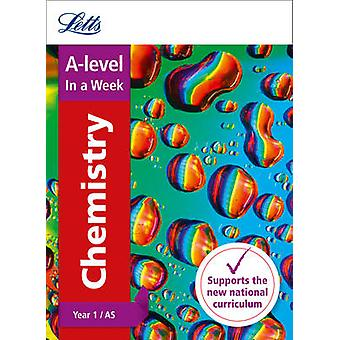Letts A-Level in a Week - New Curriculum - A -Level Chemistry Year 1 (