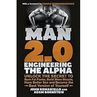 Hombre 2.0 - ingeniería Alpha - desbloquear el secreto para quemar grasa más rápido