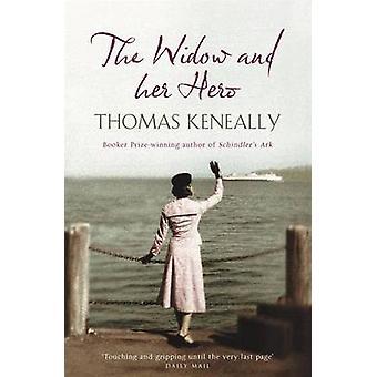 Die Witwe und ihr Held von Thomas Keneally - 9780340825280 Buch