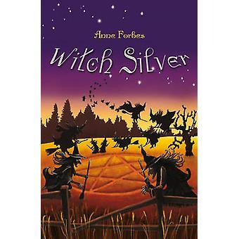 Bruja plata por Anne Forbes - libro 9780863157448