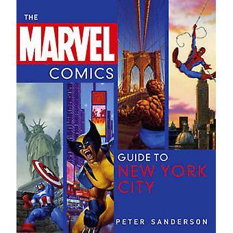 Marvel tegneserien Guide til New York City av Peter Sanderson - 978141