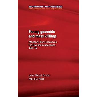 Humanitarian Aid - Genocide and Mass Killings - Medecins Sans Frontier