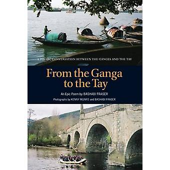 Från Ganga till Tayen by Bashabi Fraser - Kenny Munro - 978190630