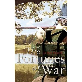The Fortunes at War by Tony Foot - 9781911320494 Book