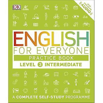 Englisch buchen für alle Praxis Intermediate Level 3 - eine komplette S