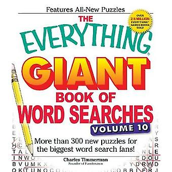 The Everything Giant Book of Word Searches - More Than 300 New Puzzles