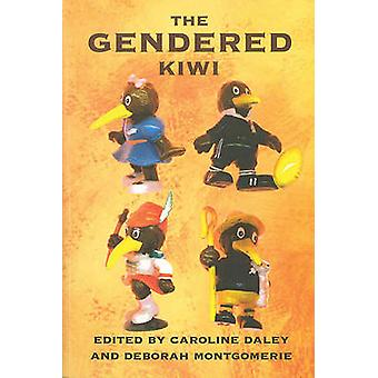 The Gendered Kiwi by Caroline Daley - Deborah Montgomerie - 978186940