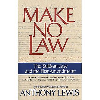 Gör ingen lag