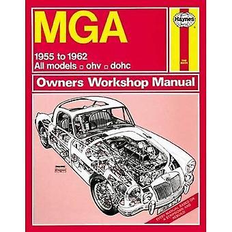 Van de eigenaar van de MGA Werkplaats Handboek (Haynes Service en reparatie handleidingen)