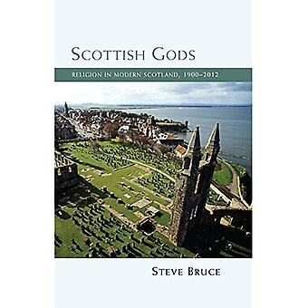 Scottish Gods: Religion in Modern Scotland, 1900-2012