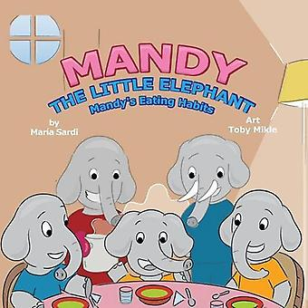 Mandy the Little Elephant: Mandy's Eating Habits