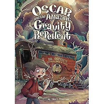 Oscar en de verbazingwekkende zwaartekracht afstotend (midden-Grade romans)