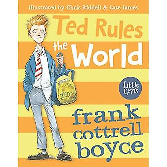Ted Rules the World (Little Gems)