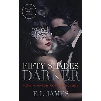 Fifty Shades Darker: Official Movie tie-in edition, includes bonus material - Fifty Shades