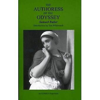 Författarinnan av Odysséen: var och när hon skrev, som hon var och att hon gjort av Iliaden och hur dikten växte Under hennes händer (Ignibus pocketböcker)