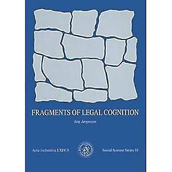 Fragments of Legal Cognition: Samfundsvidenskabelig Series v. 18 (Acta Jutlandica)