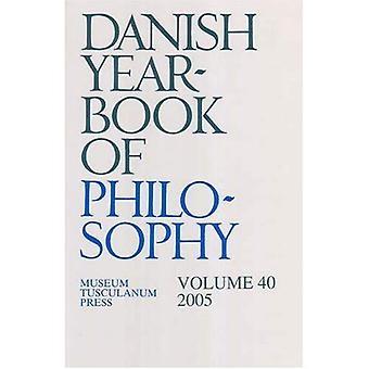Danish Yearbook of Philosophy, 2005
